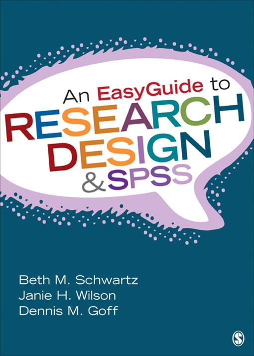 An EasyGuide to Research Design & SPSS