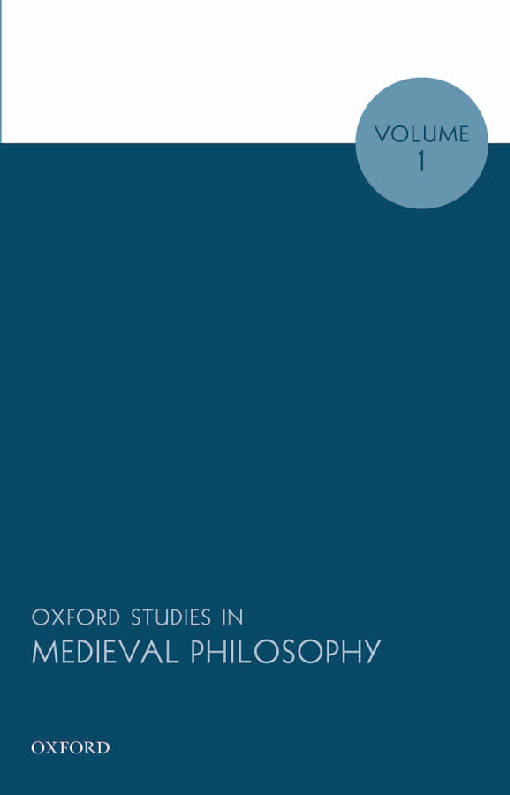 Oxford Studies in Medieval Philosophy, Volume 1