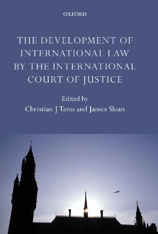 The Development of International Law by the International Court of Justice