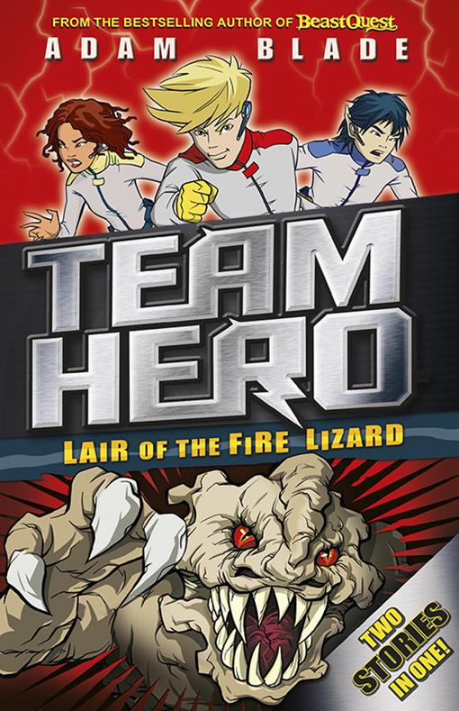 Team Hero: Lair of the Fire Lizard