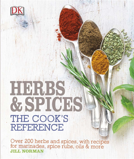 Herb and Spices The Cook's Reference