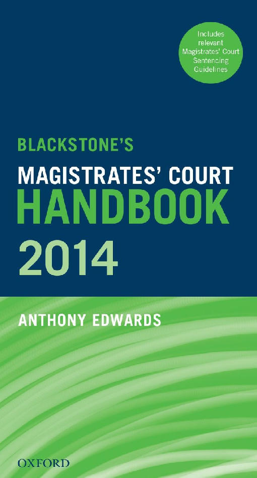 Blackstone's Magistrates' Court Handbook 2014