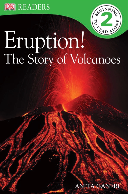 Eruption! The Story of Volcanoes