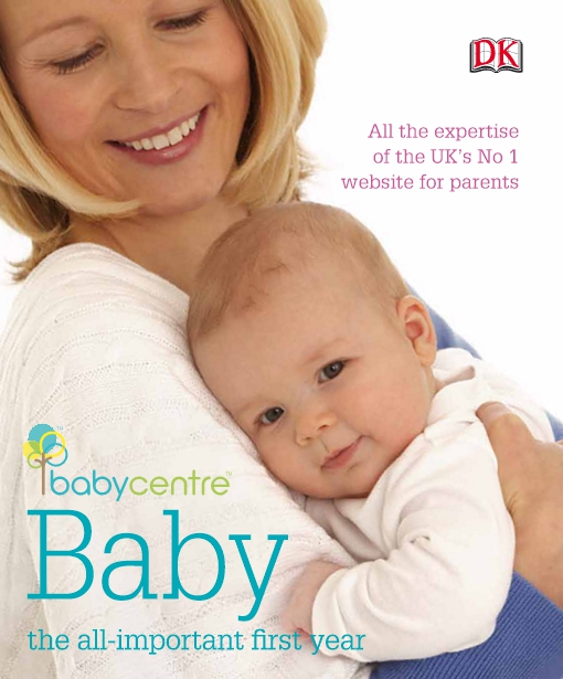 Babycentre Baby -  the all-important first year