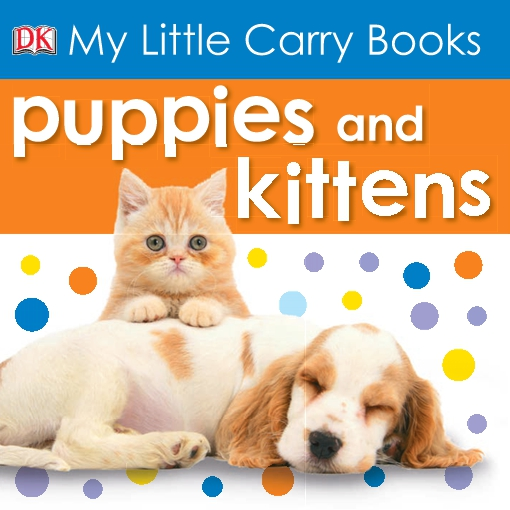 My Little Carry Book Puppies and Kittens