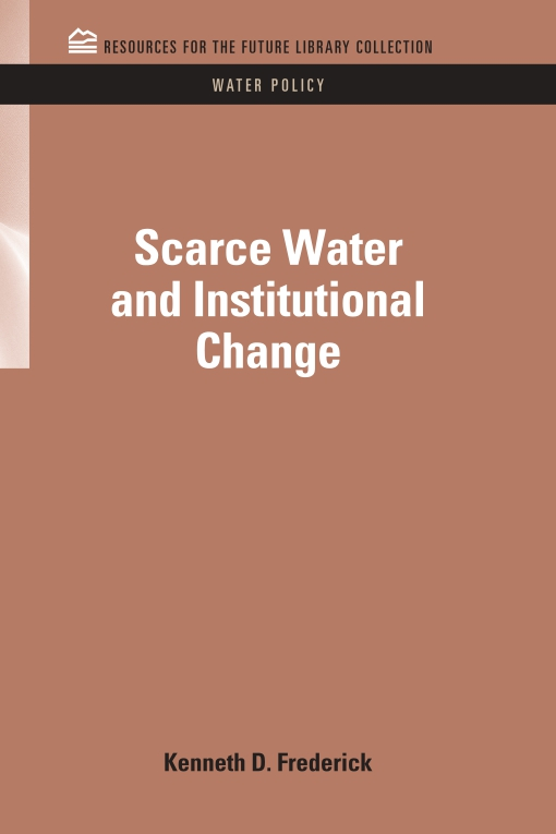 Scarce Water and Institutional Change