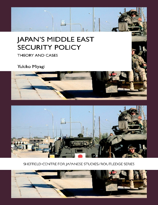 Japan's Middle East Security Policy