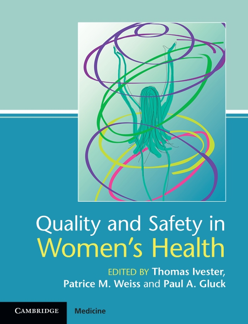Quality and Safety in Women's Health