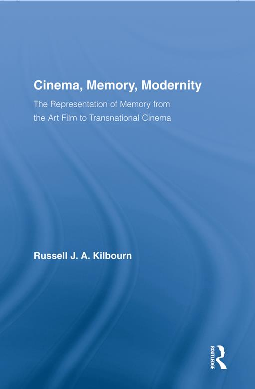 Cinema, Memory, Modernity