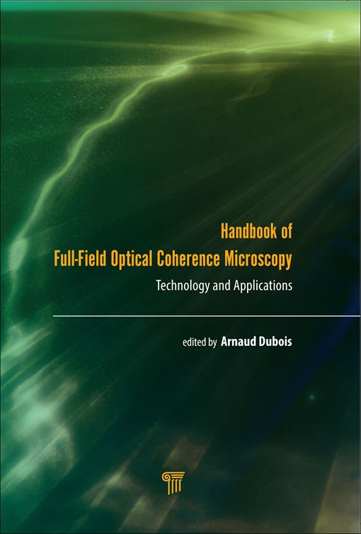 Handbook of Full-Field Optical Coherence Microscopy (EPUB3)