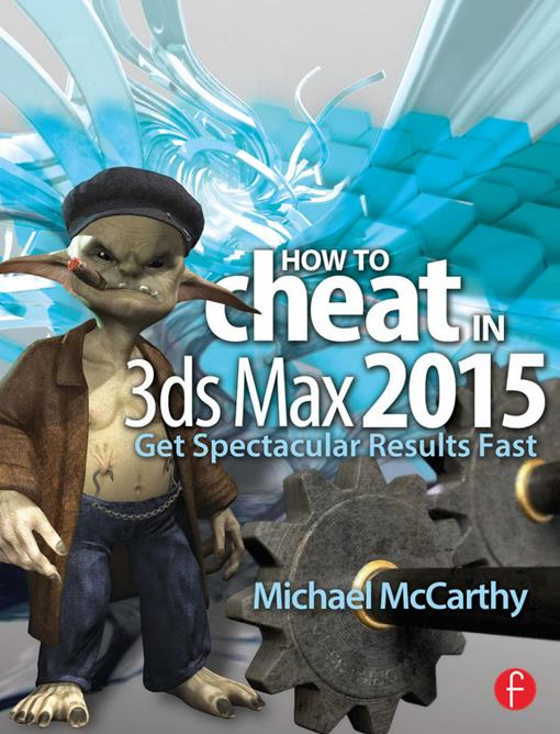 How to Cheat in 3ds Max 2015 (EPUB3)