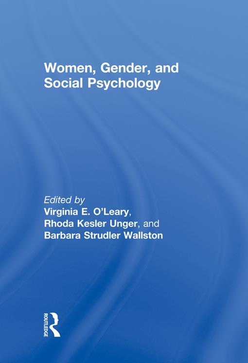 Women, Gender, and Social Psychology