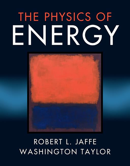The Physics of Energy