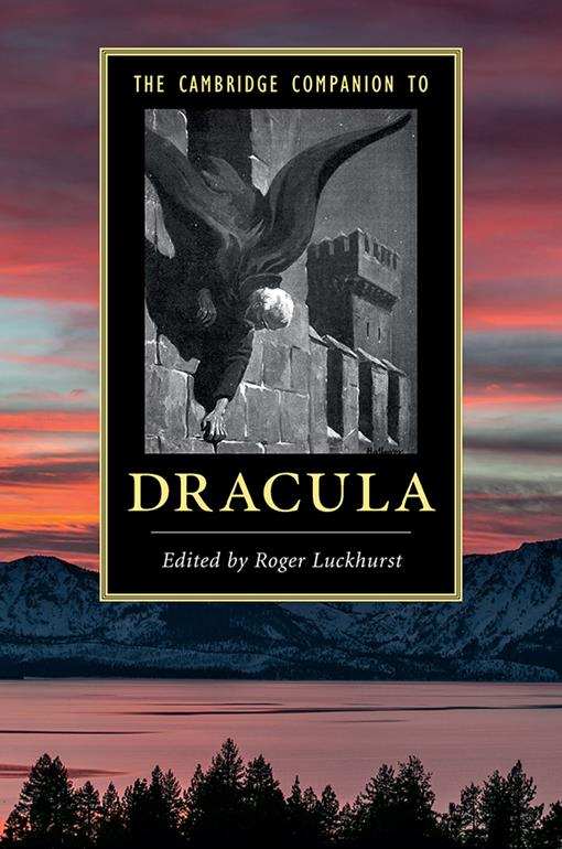 The Cambridge Companion to ?Dracula'