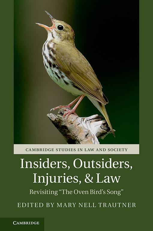 Insiders, Outsiders, Injuries, & Law