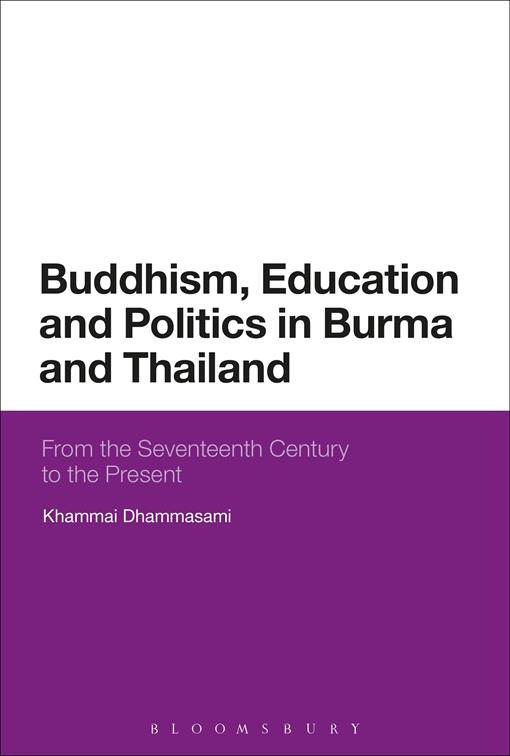 Buddhism, Education and Politics in Burma and Thailand