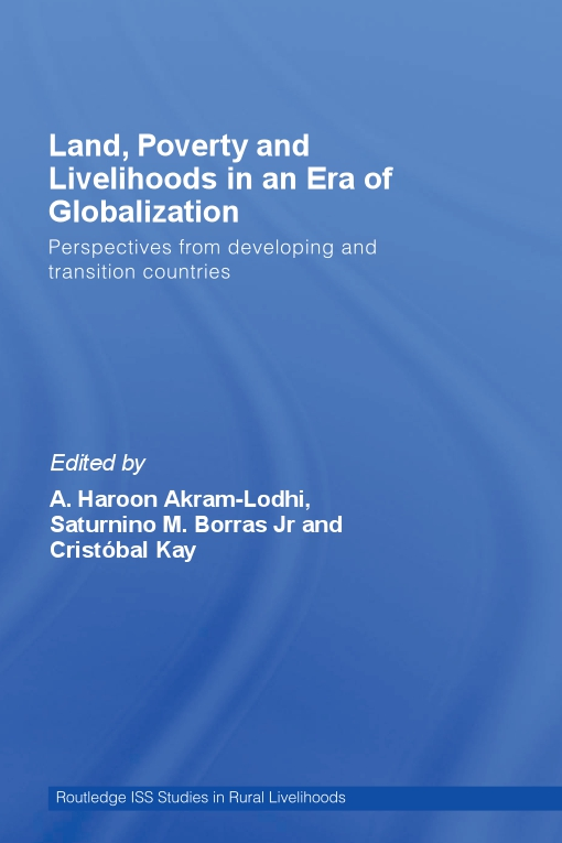 Land, Poverty and Livelihoods in an Era of Globalization