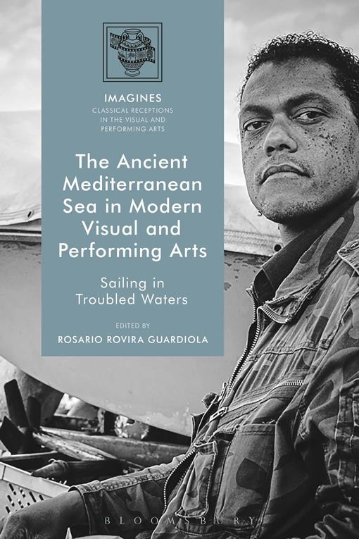 Ancient Mediterranean Sea in Modern Visual and Performing Arts