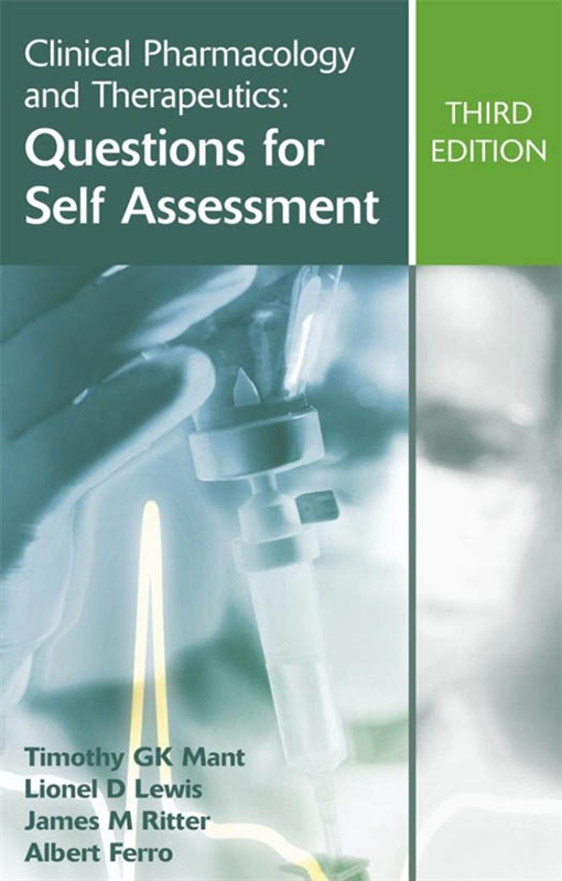 Clinical Pharmacology and Therapeutics: Questions for Self Assessment, Third edition