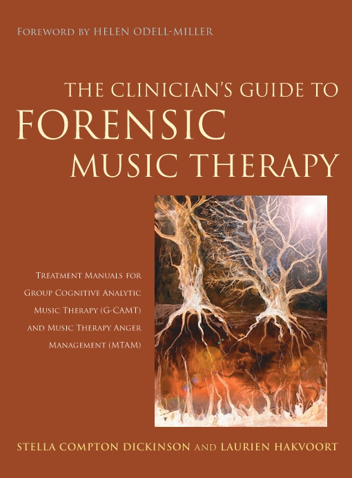 The Clinician's Guide to Forensic Music Therapy