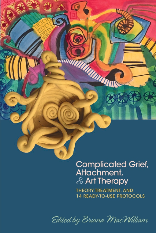 Complicated Grief, Attachment, and Art Therapy
