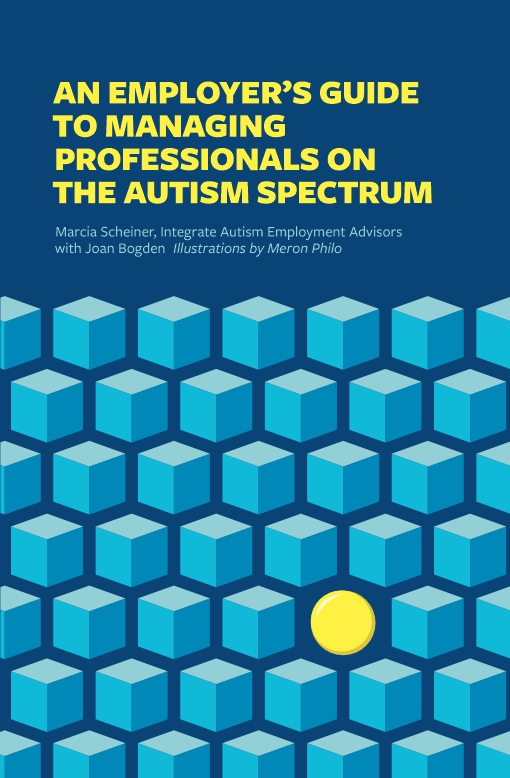 An Employer's Guide to Managing Professionals on the Autism Spectrum