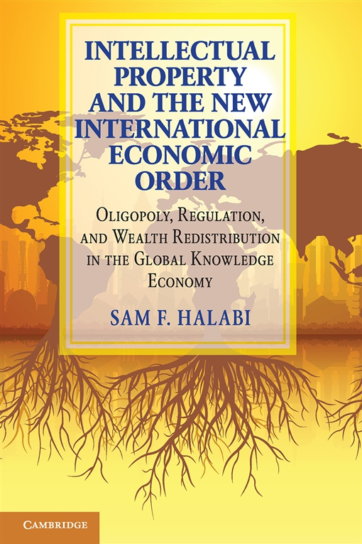 Intellectual Property and the New International Economic Order