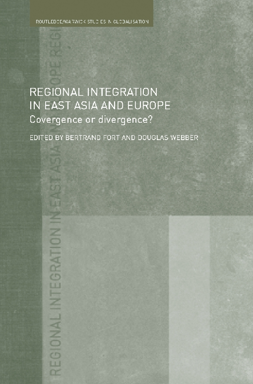 Regional Integration in East Asia and Europe