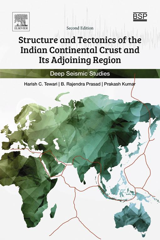 Structure and Tectonics of the Indian Continental Crust and Its Adjoining Region
