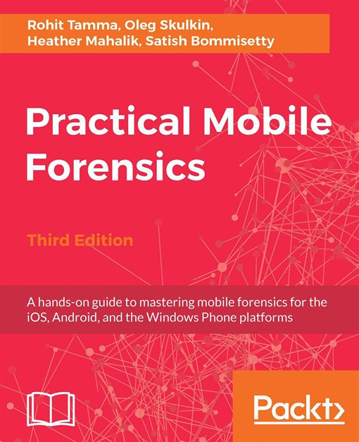 Practical Mobile Forensics,