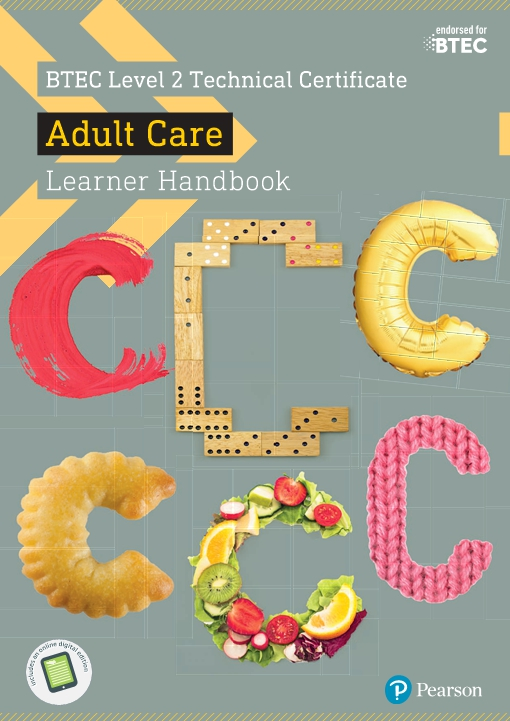 BTEC Level 2 Technical Certificate Adult Care Learner Handbook with ActiveBook