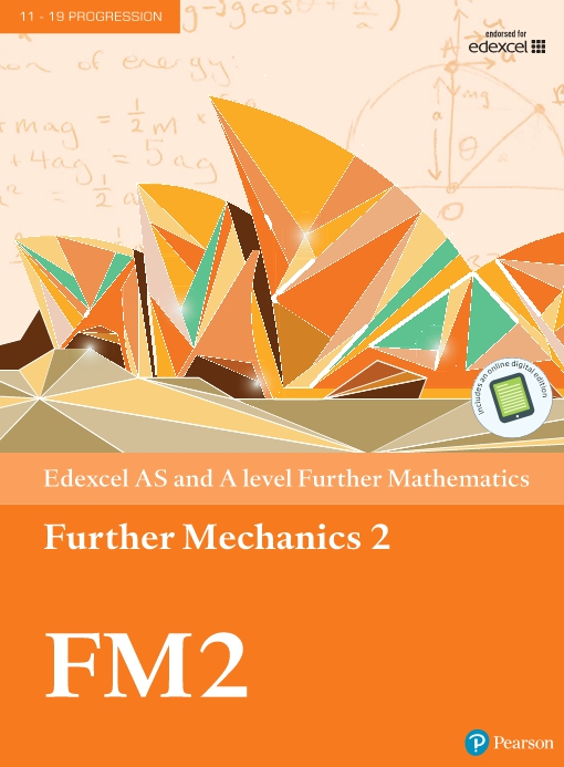 Edexcel AS and A level Further Mathematics Further Mechanics 2 Textbook   e-book