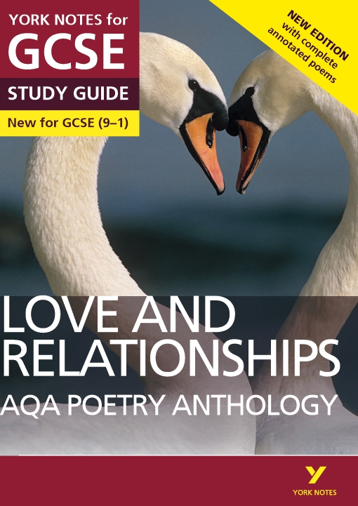 AQA Poetry Anthology - Love and Relationships: York Notes for GCSE (9-1)