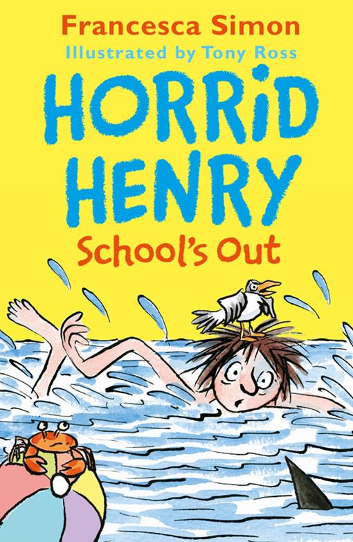 Horrid Henry School's Out