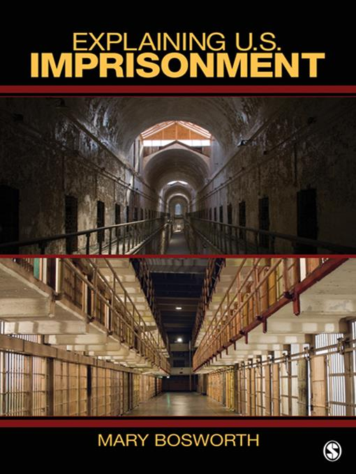 Explaining U.S. Imprisonment