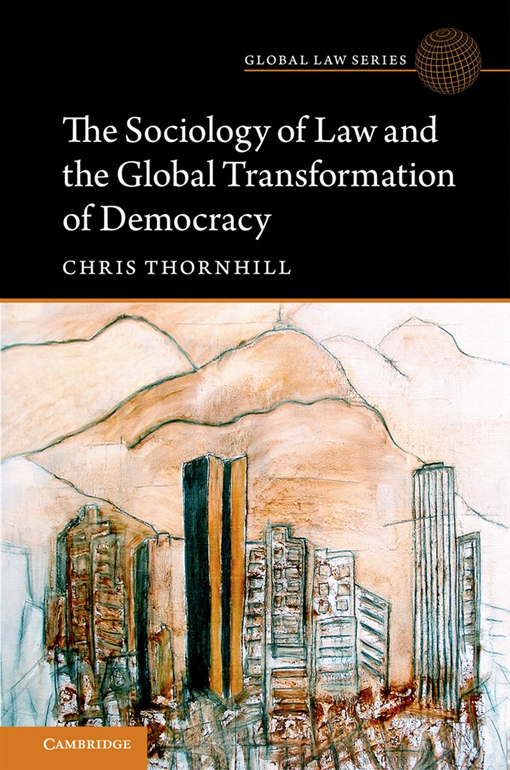 The Sociology of Law and the Global Transformation of Democracy