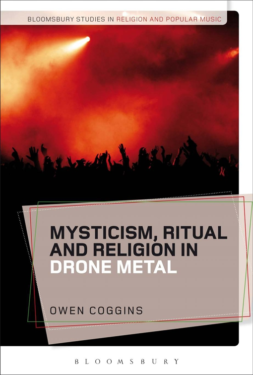 Mysticism, Ritual and Religion in Drone Metal