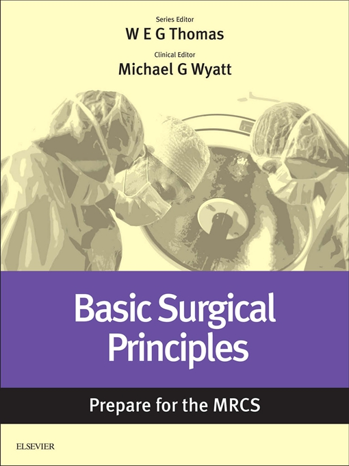 Basic Surgical Principles: Prepare for the MRCS