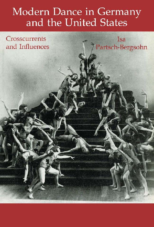 Modern Dance in Germany and the United States