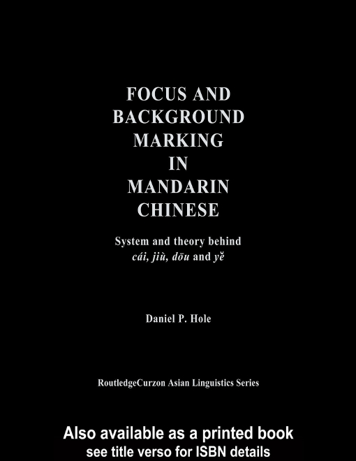 Focus and Background Marking in Mandarin