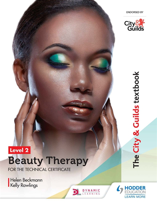 City & Guilds Textbook Level 2 Beauty Therapy for the Technical Certificate