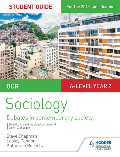 OCR Sociology Student Guide 4: Debates: Globalisation and the digital social world; Education