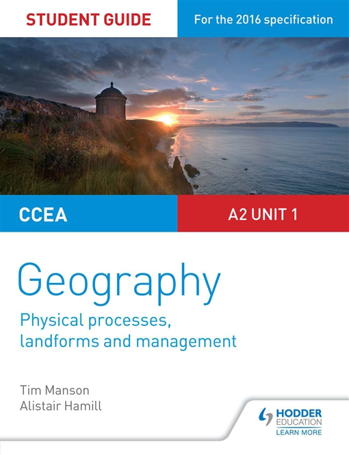 CCEA A-level Geography Student Guide 4: A2 Unit 1