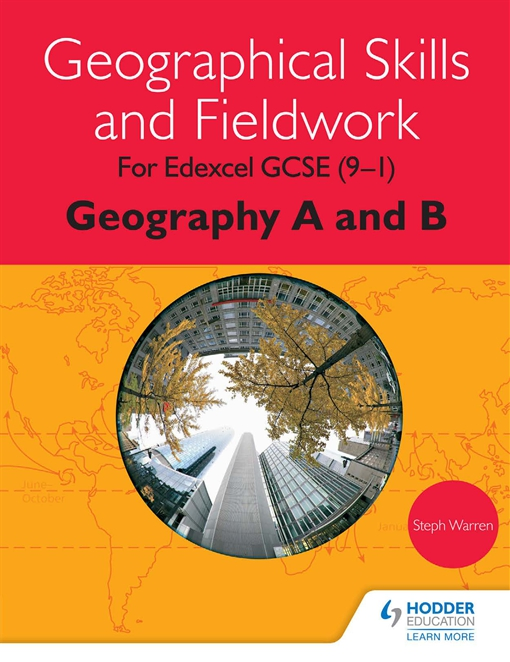 Geographical Skills and Fieldwork for Edexcel GCSE (9–1) Geography A and B