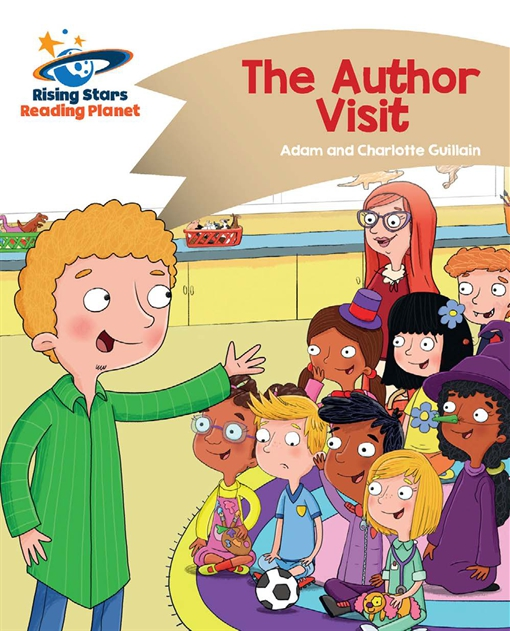 Reading Planet - The Author Visit - Gold: Comet Street Kids
