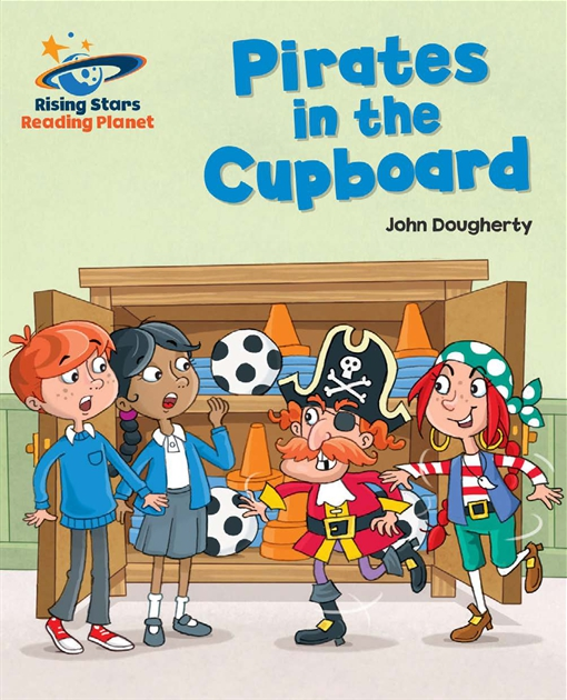 Reading Planet - Pirates in the Cupboard - Gold: Galaxy