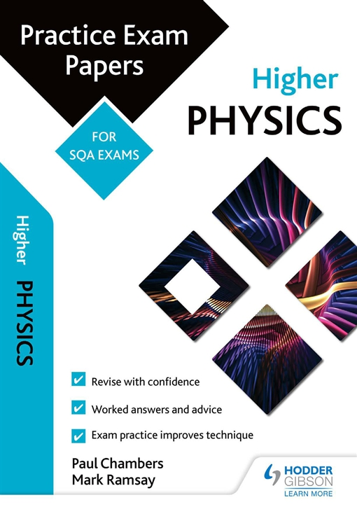 Higher Physics: Practice Papers for SQA Exams