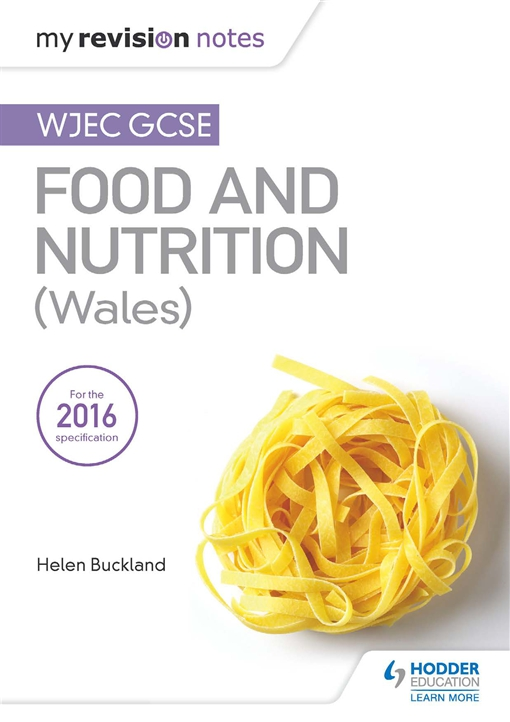 My Revision Notes: WJEC GCSE Food and Nutrition (Wales)