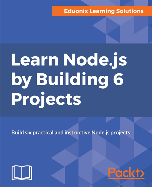 Learn Node.js by Building 6 Projects