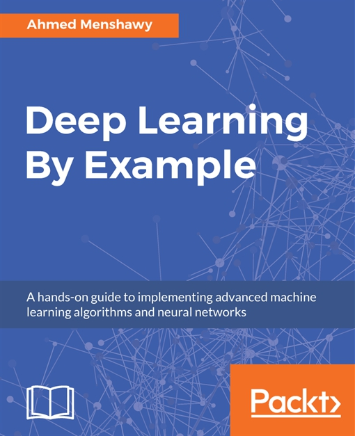 Deep Learning By Example